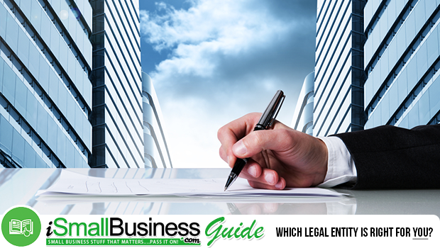Which Legal Entity is Right For You?