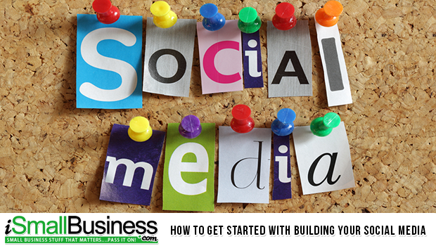 How to Get Started with Building Your Social Media
